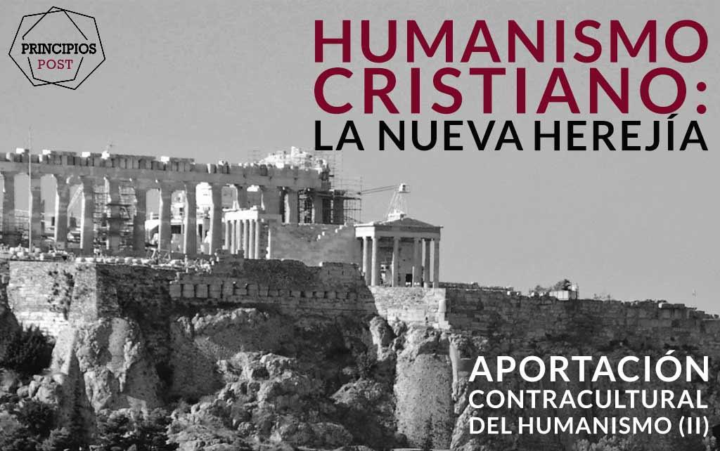 HUMANISMO CRISTIANO ACROPOLIS