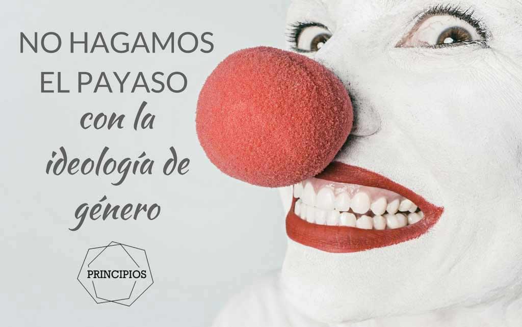 NO-PAYASO-IDEOLOGIA-DE-GENERO-I